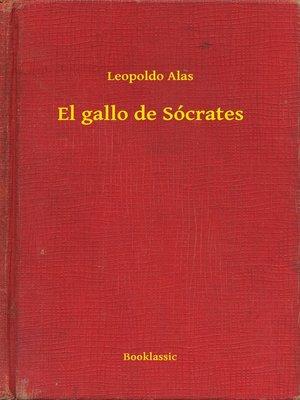 cover image of El gallo de Sócrates