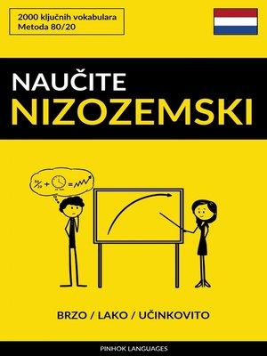 cover image of Naučite Nizozemski--Brzo / Lako / Učinkovito
