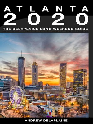 cover image of Atlanta--The Delaplaine 2020 Long Weekend Guide