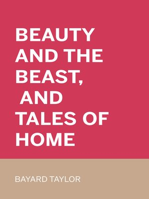 cover image of Beauty and the Beast, and Tales of Home