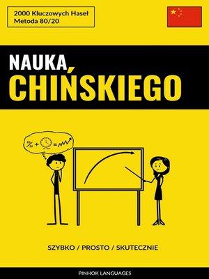 cover image of Nauka Chińskiego--Szybko / Prosto / Skutecznie