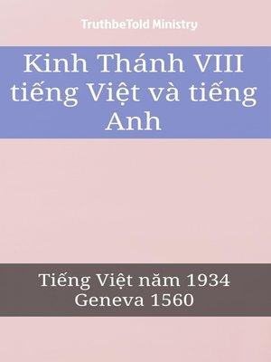 cover image of Kinh Thánh VIII tiếng Việt và tiếng Anh