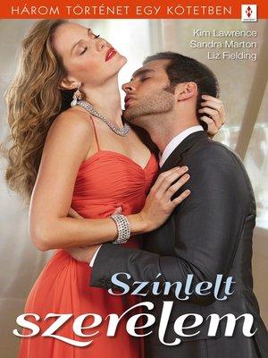 cover image of Színlelt szerelem--3 történet 1 kötetben--Ne higgy a szemednek!, Cukorfalat, Parányi szívesség