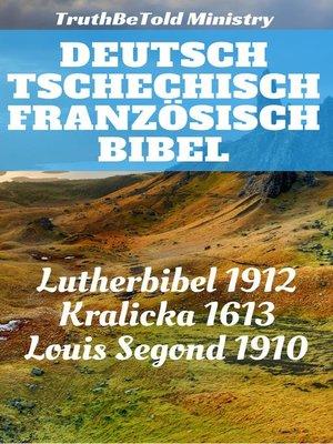cover image of Deutsch Tschechisch Französisch Bibel