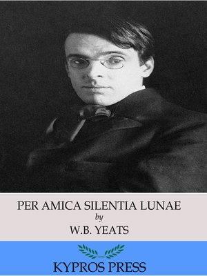 cover image of Per Amica Silentia Lunae