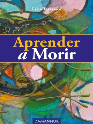 cover image of Aprender a Morir
