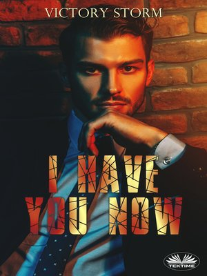 cover image of I Have You Now