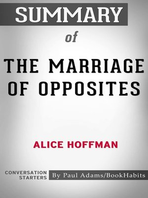 cover image of Summary of The Marriage of Opposites