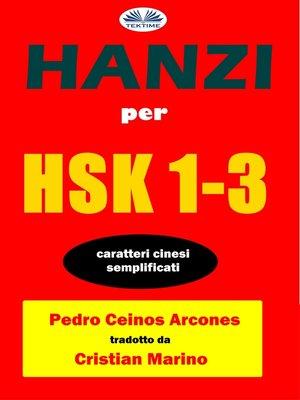 cover image of Hanzi Per HSK 1-3