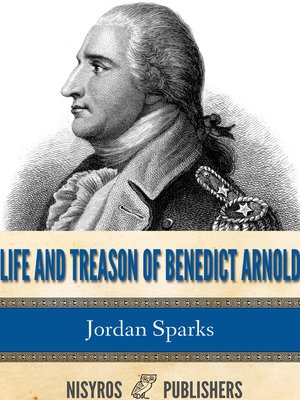 cover image of Life and Treason of Benedict Arnold
