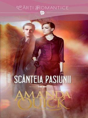 cover image of Scânteia pasiunii