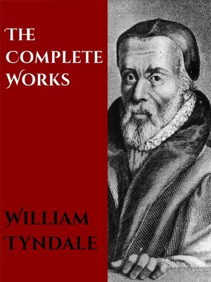 cover image of The Complete Works of William Tyndale
