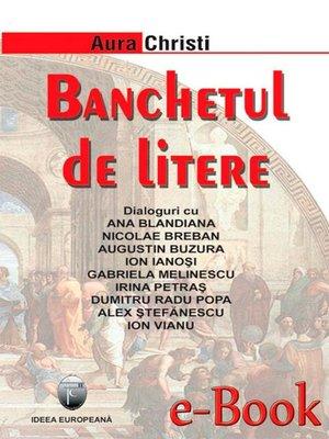 cover image of Banchetul de litere