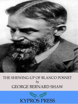 cover image of The Shewing-Up of Blanco Posnet