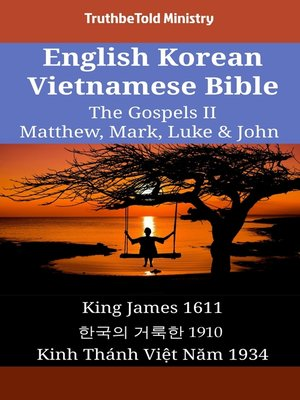 cover image of English Korean Vietnamese Bible - The Gospels II - Matthew, Mark, Luke & John