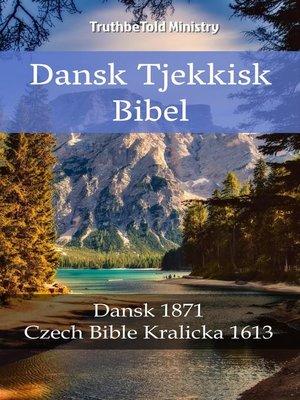 cover image of Dansk Tjekkisk Bibel