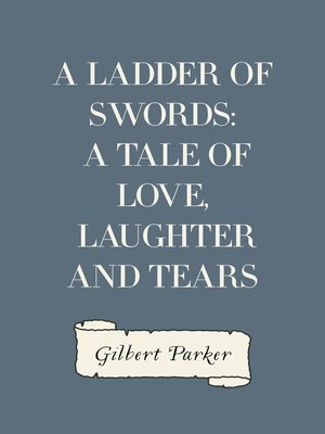cover image of A Ladder of Swords: A Tale of Love, Laughter and Tears