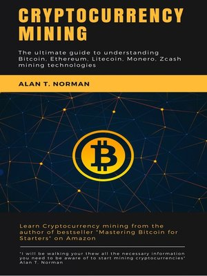 cover image of Cryptocurrency mining guide