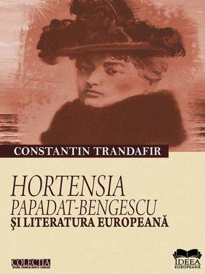 cover image of Hortensia Papadat-Bengescu și literatura europeană