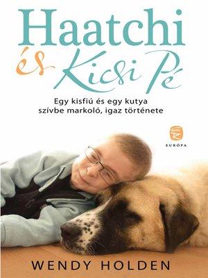 cover image of Haatchi és Kicsi PÉ