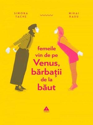 cover image of Femeile vin de pe Venus, bărbații de la băut