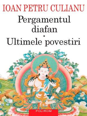 cover image of Pergamentul diafan