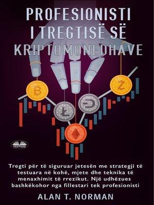 cover image of Profesionisti I Tregtisë Së Kriptomonedhave