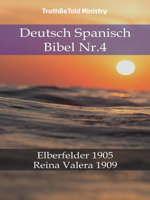 cover image of Deutsch Spanisch Bibel Nr.4