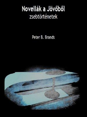cover image of Novellák a jövőből