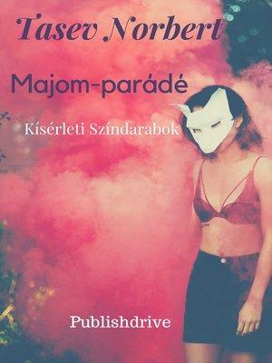 cover image of Majom-parádé