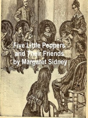 cover image of Five Little Peppers and Their Friends