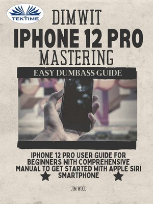 cover image of Dimwit IPhone 12 Pro Mastering