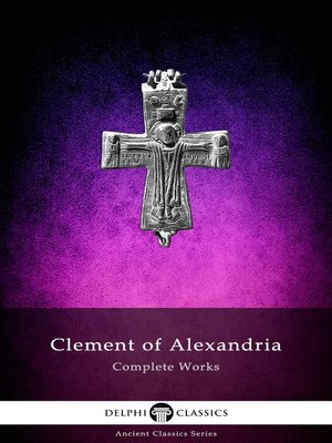 cover image of Delphi Complete Works of Clement of Alexandria