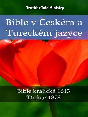 cover image of Bible v Českém a Tureckém jazyce