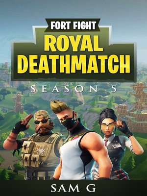 cover image of Fort Fight Royal Deathmatch