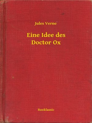 cover image of Eine Idee des Doctor Ox