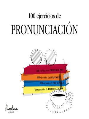 cover image of 100 ejercicios de pronunciación
