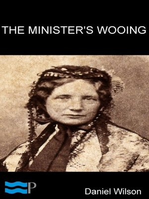 cover image of The Minister's Wooing