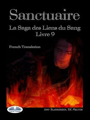 cover image of Sanctuaire (Les Liens Du Sang Tome 9)