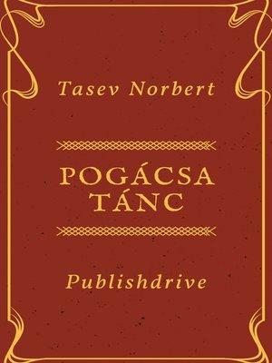 cover image of Pogácsa Tánc