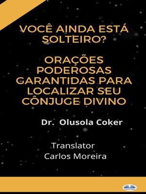 cover image of Você Ainda Está Solteiro?