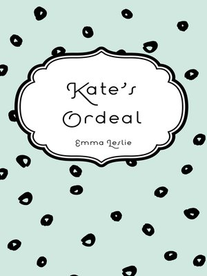 cover image of Kate's Ordeal