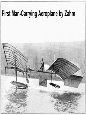 cover image of The First Man-Carrying Aeroplane