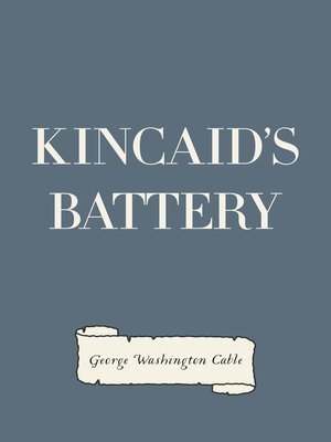 cover image of Kincaid's Battery