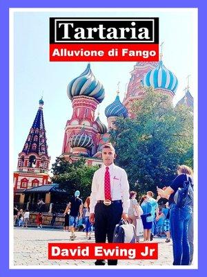 cover image of Tartaria--Alluvione di Fango