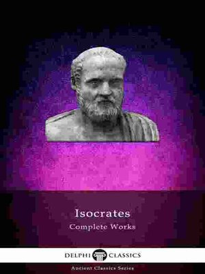 cover image of Delphi Complete Works of Isocrates