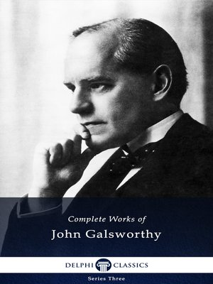 cover image of Delphi Complete Works of John Galsworthy