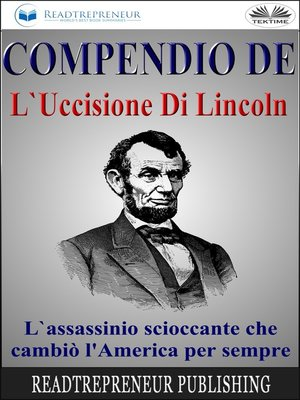 cover image of Compendio De L'Uccisione Di Lincoln