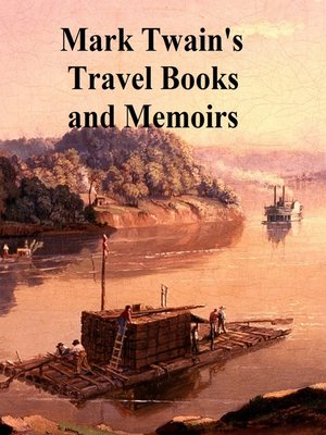 cover image of Mark Twain Travel Books and Memoirs