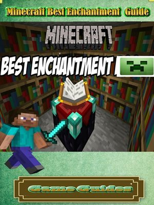 cover image of Minecraft Best Enchantment Guide